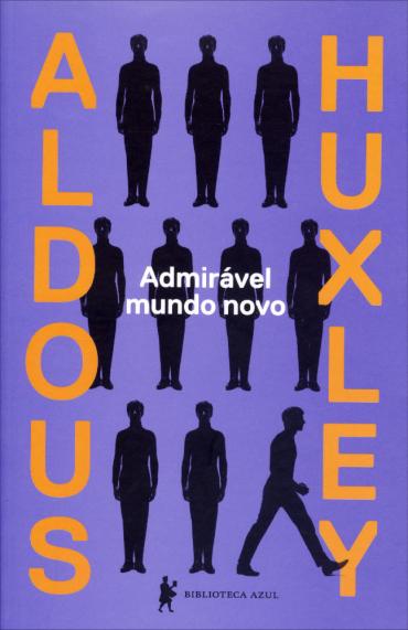 Admirável Mundo Novo - Aldous Huxley (Brave New World)