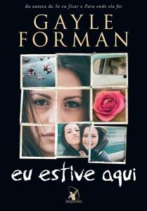 Eu Estive Aqui - Gayle Forman (I was here)