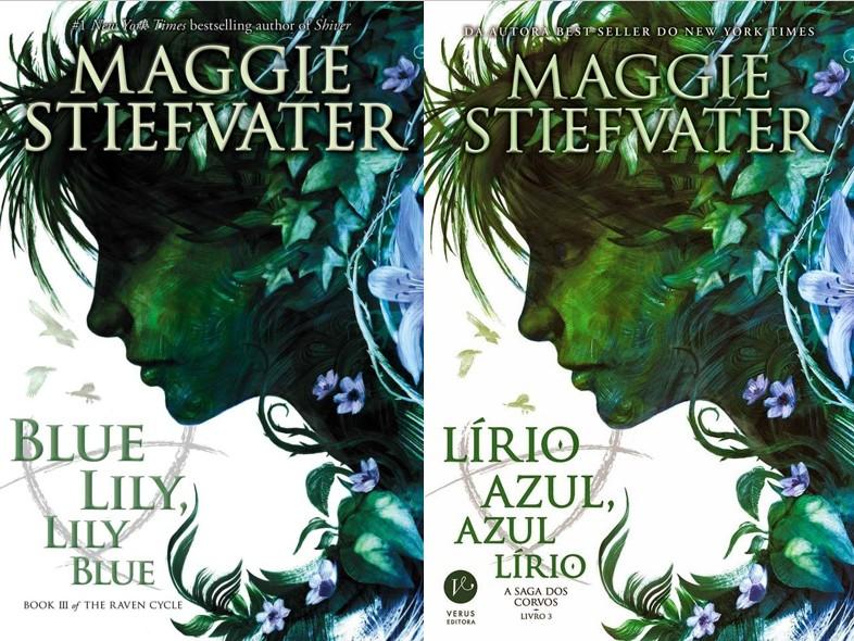 Lírio Azul, Azul Lírio - Maggie Stiefvater (Blue Lily, Lily Blue)