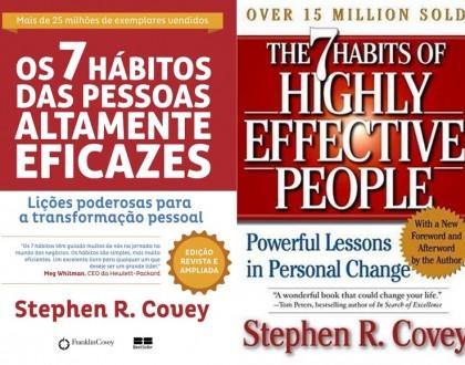 Os 7 Hábitos das Pessoas Altamente Eficazes - Stephen Covey (The 7 Habits of highly effective people)
