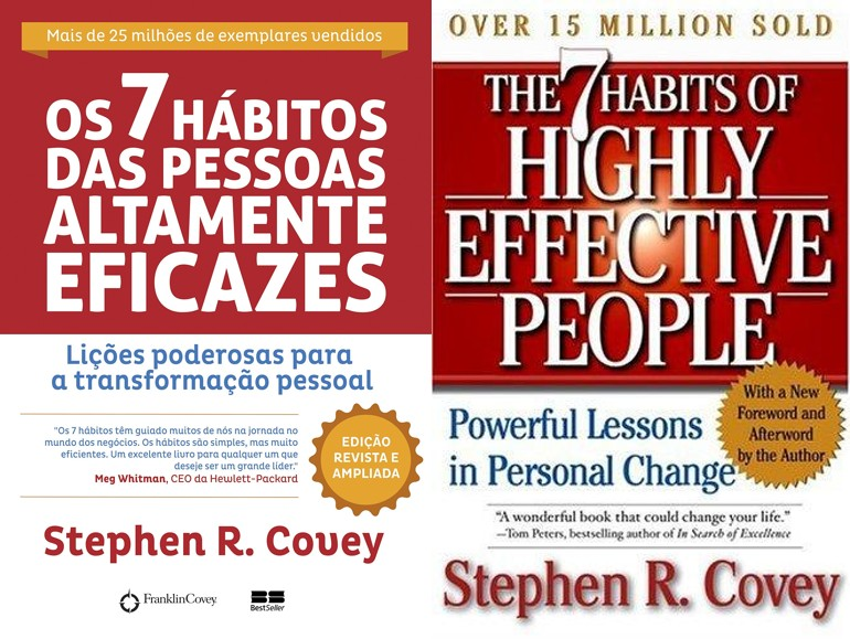 Os 7 Hábitos das Pessoas Altamente Eficazes - Stephen Covey (The 7 Habits of highly effective people)