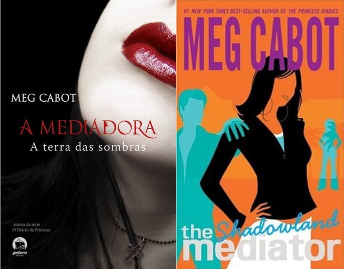 A Mediadora: A Terra das Sombras - Meg Cabot (The Mediator: Shadowland)