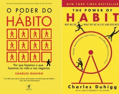 O Poder do Hábito - Charles Duhigg (The Power of Habit)
