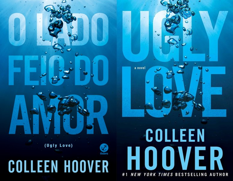 O lado feio do amor – Collen Hoover (Ugly Love)