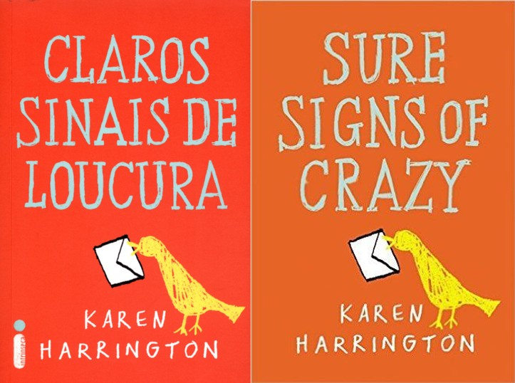Claros Sinais de Loucura – Karen Harrington (Sure Signs of Crazy)