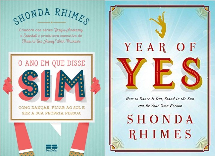 O ano que eu disse SIM – Shonda Rhimes (Year of YES)