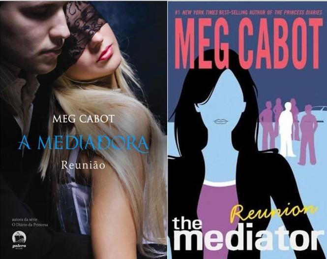 A Mediadora: Reunião - Meg Cabot (The Mediator - Reunion)
