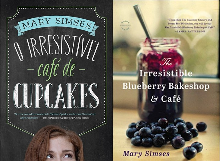 O irresistível café de cupcakes – Mary Simses (The Irresistible Blueberry Bakeshop)