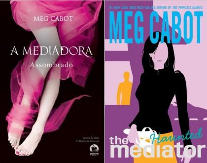 A Mediadora: Assombrado - Meg Cabot (The Mediator - Haunted)