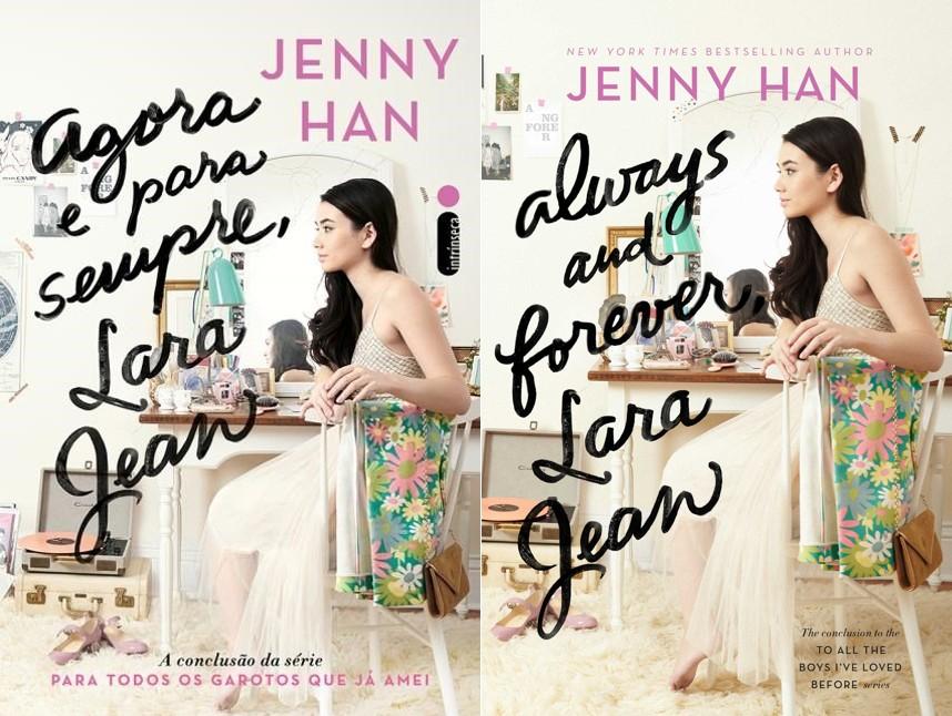 Agora e Para Sempre, Lara Jean – Jenny Han (Always and Forever, Lara Jean)
