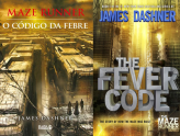 O Código da Febre – James Dashner (The Fever Code)