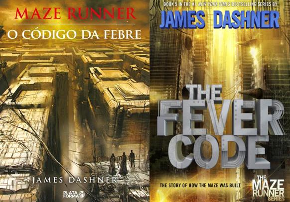 O Código da Febre – James Dashner (The Fever Code)