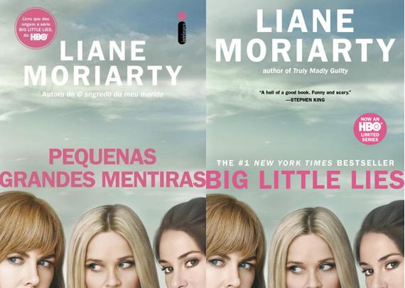 Pequenas grandes mentiras – Liane Moriarty (Big Little Lies)