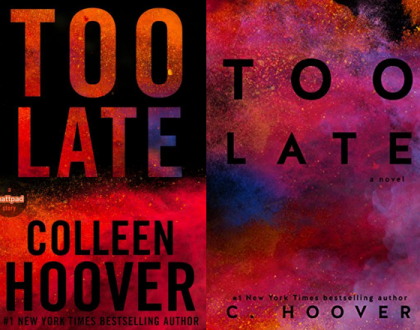Too late – Colleen Hoover