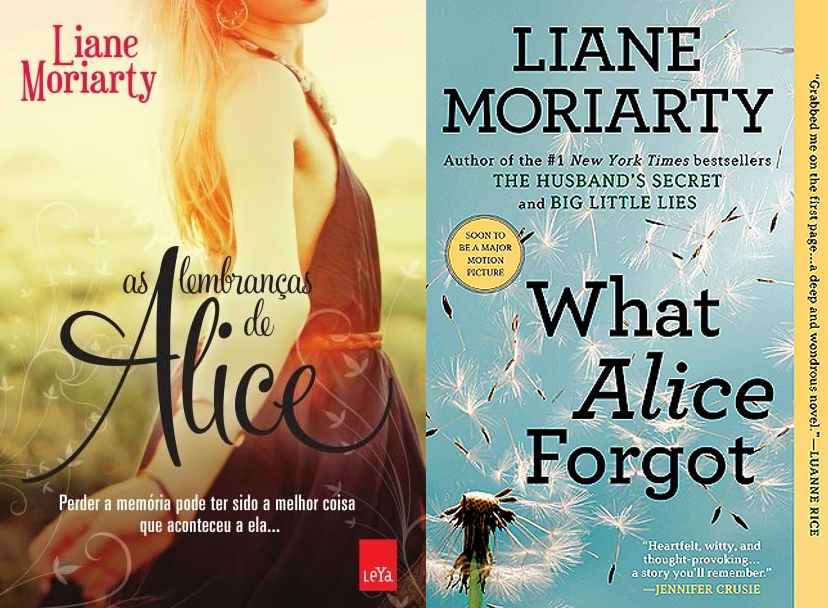As lembranças de Alice - Liane Moriarty (What Alice Forgot)