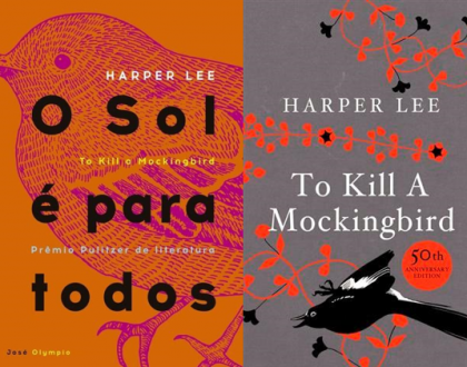 O Sol é para todos - Harper Lee (To Kill a Mockingbird)