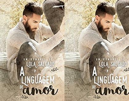 A linguagem do amor - Lola Salgado