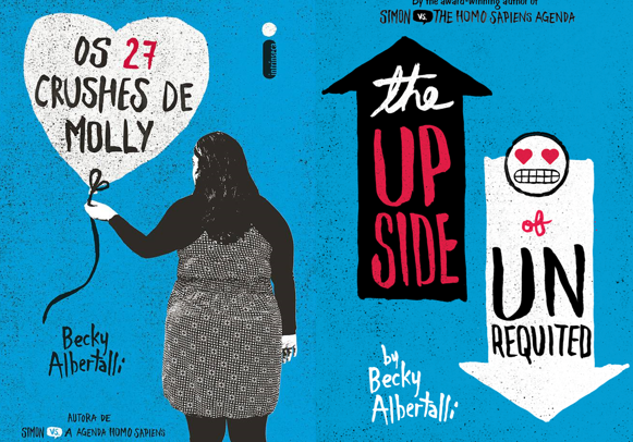 Os 27 Crushes de Molly  - Becky Albertalli (The upside of unrequited)