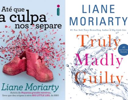 Até que a culpa nos separe - Liane Moriarty (Truly Madly Guilty)
