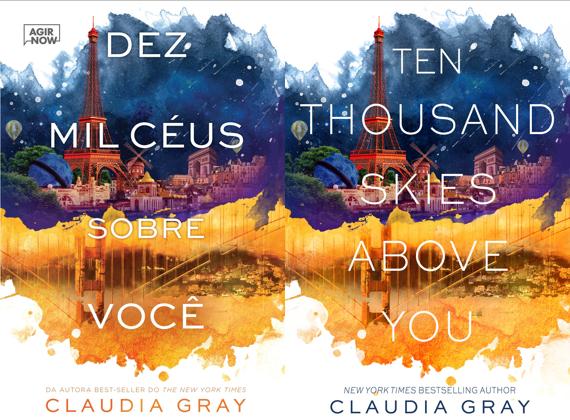 Dez mil céus sobre você - Claudia Gray (Ten Thousand Skies Above You)