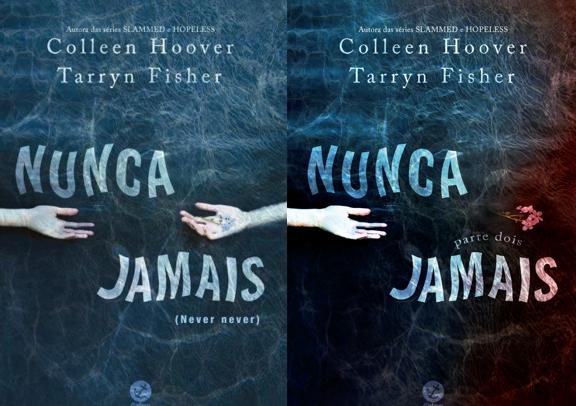 Nunca Jamais - Colleen Hoover & Tarryn Fisher (Never Never)