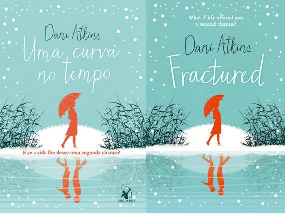 Uma curva no tempo - Dani Atkins (Fractured)