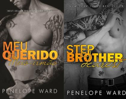 Meu querido meio irmão - Penelope Ward (Step Brother Dearest)