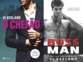O chefão - Vi Keeland (Bossman)