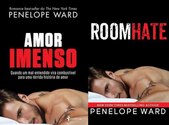 Amor Imenso - Penelope Ward (Roomhate)