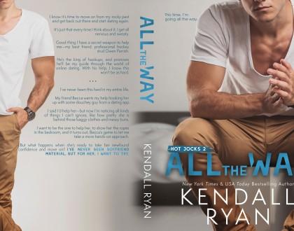 All The Way - Kendall Ryan (Hot Jocks #2)
