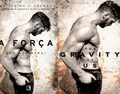 A força que nos atrai - Brittainy C. Cherry (The Gravity Of Us)