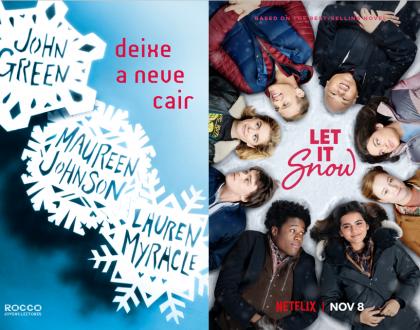 Deixe a neve cair (Let it Snow) - livro e filme