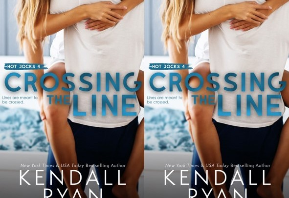 Crossing The Line - Kendall Ryan (Hot Jocks #4)