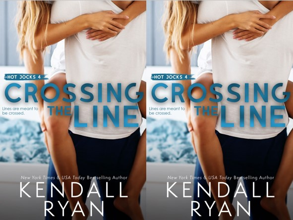 Crossing The Line - Kendall Ryan (Hot Jocks #4)