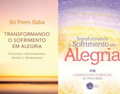 Transformando sofrimento em alegria - Sri Prem Baba