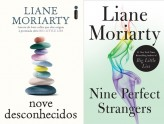 Nove Desconhecidos - Liane Moriarty (Nine Perfect Strangers)