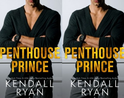 The Penthouse Prince - Kendall Ryan