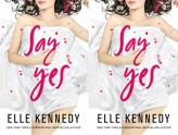 Say Yes - Elle Kennedy