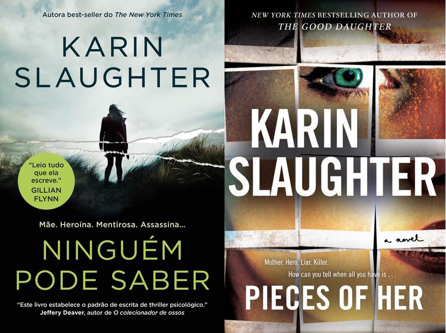 Ninguém pode saber - Karin Slaughter (Pieces of Her)
