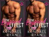 The Boyfriend Effect - Kendall Ryan #1 Frisky Business