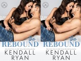The Rebound - Kendall Ryan  #4 Looking to Score